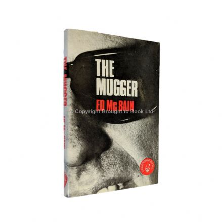 The Mugger Signed by Ed McBain​​​​​​​ First Edition (first thus) Hamish Hamilton 1974